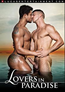 Lovers In Paradise, starring Diego Lauzen, Paddy O'Brian, Tiziano Fuentes, Jake Genesis, Vito Gallo, D.O., Wagner Vittoria, Adam Killian, Rod Daily and Jesse Santana, produced by Lucas Entertainment.