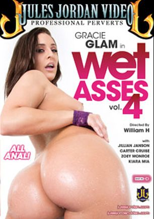 Wet Asses 4, starring Gracie Glam, Jillian Janson, Carter Cruise, Zoey Monroe, Kiara Mia, Criss Strokes, James Deen, Ramon Nomar, Mick Blue and Manuel Ferrara, produced by Jules Jordan Video.