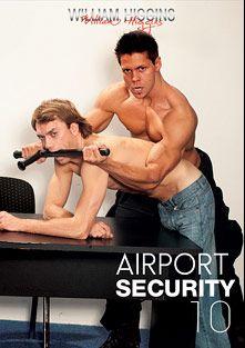 Airport Security 10, starring Jon Bon, Ennio Guardi, Jaro Grygar and Rado Zuska, produced by William Higgins.