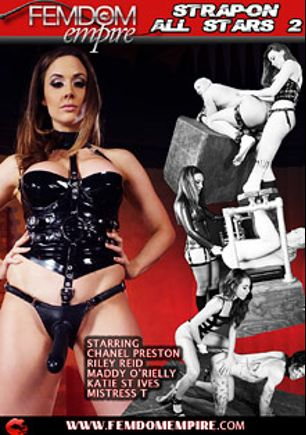 Strapon All Stars 2, starring Mistress T., Maddy O'Reilly, Riley Reid, Chanel Preston, Owen Gray, Katie St. Ives, Wolf Hudson and Christian XXX, produced by Femdom Empire.