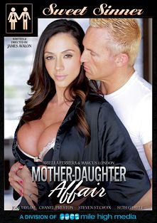 Mother-Daughter Affair, starring Ariella Ferrera, Jodi Taylor, Chanel Preston, Seth Gamble, Marcus London and Steven St. Croix, produced by Sweet Sinner and Mile High Media.