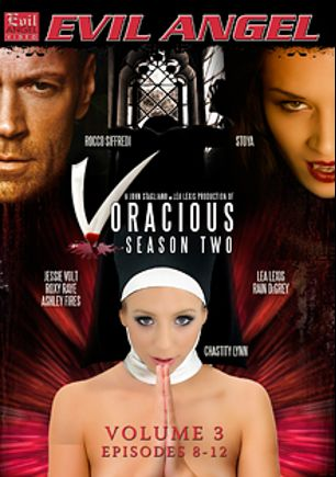 Voracious: Season 2 Volume 3, starring Stoya Doll, Chasity Lynne, Rain DeGrey, Roxy Raye, Jessie Volt, Lea Lush, Ashley Fires and Rocco Siffredi, produced by John Stagliano and Evil Angel.