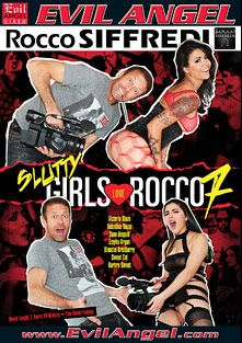 Slutty Girls Love Rocco 7, starring Victoria Blaze, Dana Vespoli, Blanche Bradburry, Emylia Argan, Barbra Sweet, Valentina Nappi, Sweet Cat, James Deen, Rocco Siffredi and Ian Scott, produced by Rocco Siffredi Productions and Evil Angel.