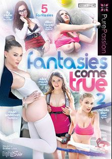 Fantasies Come True 2, starring Natalia Starr, Alice March, Dillion Harper, Lily Carter, Capri Anderson, Kevin Crows, Johnny Castle and Danny Mountain, produced by Pure Passion.