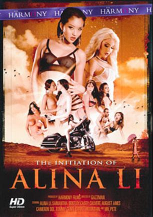 The Initiation of Alina Li, starring August Ames, Alina Li, Embry Prada, Samantha Bentley, Casey Calvert, Tommy Gunn, Mr. Pete and Danny Mountain, produced by Harmony Films Ltd..