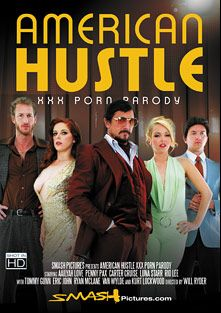 American Hustle XXX Porn Parody, starring Penny Pax, Aaliyah Love, Mia Austin, Carter Cruise, Luna Star, Van Wylde, Ryan McLane, Rio Lee, Eric John, Tommy Gunn and Kurt Lockwood, produced by Smash Pictures.