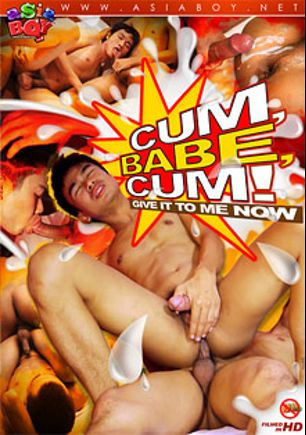 Cum Babe Cum, starring Best, Jacop, Num, Albert, Jany (M), Tew, Rajh, Win, Vernon, Rain (m), Jame and Oliver, produced by CJXXX, AsiaBoy and Gay Asian Twinkz.