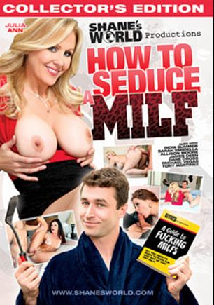 How To Seduce A MILF, starring India Summer, Julia Ann, Allison Moore, Michael Vegas, Sarah Vandella, Dane Cross, James Deen and Tony Martinez, produced by Shane's World.