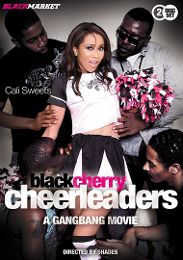 "Featured Category - All Sex presents the adult entertainment movie ""Black Cherry Cheerleaders: A Gangbang Movie""."