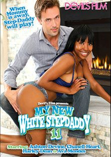 My New White Stepdaddy 11, starring Ana Foxx, Ava Mendes, Ashton Devine, Harley Dean, Chanell Heart, Richie's Brain and Marcus London, produced by Devils Film and Devil's Film.