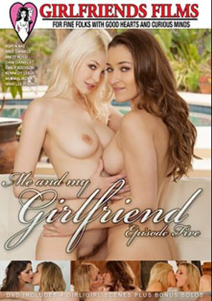Me And My Girlfriend 5, starring Aspen Rae, Kennedy Leigh, Mia Malkova, Brett Rossi, Dani Daniels, Bree Daniels, Emily Addison and Nikki Lee Young, produced by Tammy Sands and Girlfriends Films.