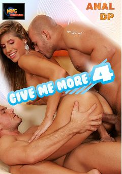 "Adult entertainment movie ""Give Me More 4"" starring Jennifer Stone. Produced by MVG Productions."