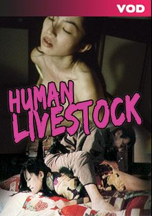 Human Livestock, produced by Pink Eiga.