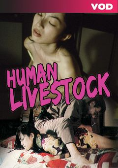 "Adult entertainment movie ""Human Livestock"". Produced by Pink Eiga."