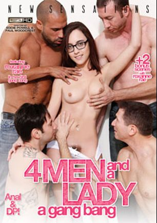 4 Men And A Lady: A Gang Bang, starring Roxanne Rae, Zoey Monroe, Carlo Carrera, Jordan Ash, Tommy Pistol, Mick Blue, Erik Everhard and John Strong, produced by New Sensations.
