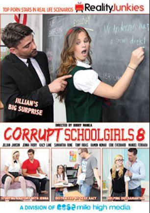Corrupt School Girls 8, starring Samantha Rone, Kacy Lane, Jenna Ivory, Jillian Janson, Ramon Nomar, Manuel Ferrara, Toni Ribas and Erik Everhard, produced by Reality Junkies and Mile High Media.