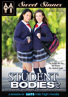 Student Bodies 2, starring Kelly Diamond, Casey Calvert, Katerina Kay, Carter Cruise, Xander Corvus, Chad Alva and Evan Stone, produced by Sweet Sinner and Mile High Media.