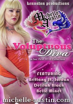 "Adult entertainment movie ""The Voluptuous Diva"" starring Michelle Austin, Belle Minet & Delilah Black. Produced by Kennston Productions."