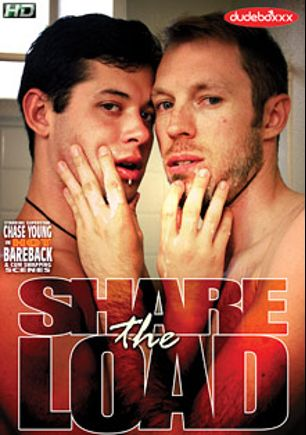 Share The Load, starring Chase Young, Blake Dawson, Caleb Quinn and Armond Rizzo, produced by Dudeboxxx.