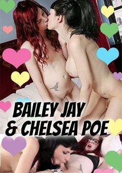 "Adult entertainment movie ""Bailey Jay And Chelsea Poe"" starring Chelsea Poe & Bailey Jay. Produced by TROUBLEfilms."