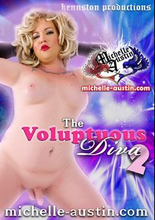 The Voluptuous Diva 2, starring Michelle Austin, produced by Kennston Productions.