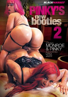 "Adult entertainment movie ""Pinky's New Booties 2"" starring Monroe Sweets, Pinky & Jazzie Que. Produced by Black Market Entertainment."