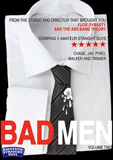 Bad Men 2, starring Walker, Pyro, Tanner (m), Chase (m) and Jay, produced by Amateur Straight Guys.