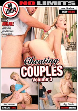 Cheating Couples 3, starring Abigaile Johnson, Sasha Rose, Alexis Texas, Nikki Next, Thomas Crown, Alex Gonz, Nick Lang and Mark Davis, produced by No Limits Productions and Mile High Media.