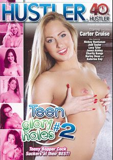 Teen Glory Holes 2, starring Harley Dean, Katerina Kay, Jenna Leigh, Nickey Huntsman, Carter Cruise, Charity Bangs, Lucy Tyler, Jodi Taylor, Richie's Brain, Ryan Driller, Scott Lyons (II), Alan Stafford, Will Powers, Barry Scott, Mark Zane and Marco Banderas, produced by Hustler.
