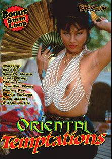 Oriental Temptations, starring Mai Lin, Beth Ruberman, Peter Brent, Miko Yani, Raysheena Mercado, Jack Mason, Linda Shaw, Linda Wong, Annette Haven, Aaron Stuart, Kimberly Carson, Mei Ling, Candy Wong, Maria Tortuga, John Leslie, Jon Martin, Jamie Gillis, Buck Adams, Seka, Paul Thomas and Danica Rhae, produced by Golden Age Media.