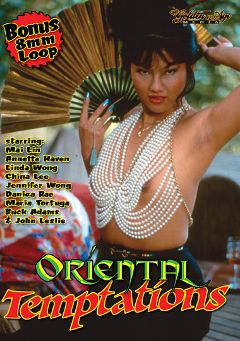 "Adult entertainment movie ""Oriental Temptations"" starring Mai Lin, Beth Ruberman & Peter Brent. Produced by Golden Age Media."