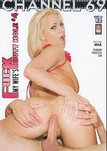 Fuck My Wife's Butt Hole 4, starring Mia Bangg, Francesca Torri, Diamond Foxx and Kim *, produced by Channel 69.