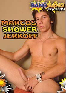 Marcos Shower Jerkoff, starring Marco, produced by BangBangBoys.