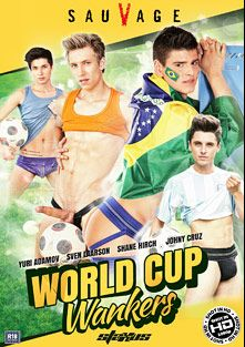 World Cup Wankers, starring Shane Hirch, Yuri Adamov, Sven Larsson, Johnny Cruz, Darko Simic, Alexander Dorch and Charlie Dean, produced by Staxus.