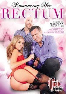 Romancing Her Rectum, starring Madelyn Monroe, Courtney Loxxx, Flynt Dominick, Stephanie Moretti, Stephanie Adams, Will Powers, Marco Banderas, Kurt Lockwood and Nick Manning, produced by Illicit Behavior.