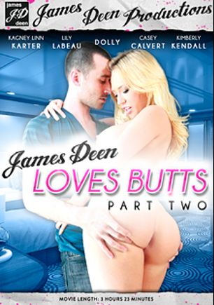 James Deen Loves Butts 2, starring Kagney Linn Karter, Dollie Darko, Kimberly Kendall, Casey Calvert, Lily Labeau and James Deen, produced by James Deen Productions and Girlfriends Films.