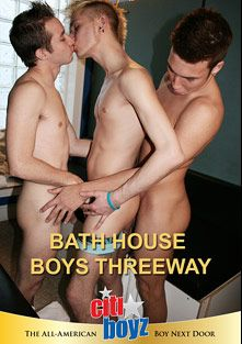 Bath House Boys Threeway, produced by CitiBoyz.