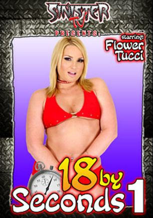 18 By Seconds, starring Flower Tucci, Hollie Stevens, Haley Paige, Amber and Amber Rain, produced by Sinister TV.