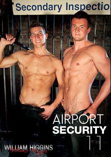 Airport Security 11, starring Ivo Husak, Adam Rupert, Filip Cerny, Vlado Tomek, Ondra Matej, Shane Hirch and Borek Sokol, produced by William Higgins.