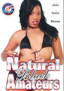 Natural Black Amateurs, starring Jada Kiss, L.T. Turner, Nadia, Stacey and Wesley Pipes, produced by Totally Tasteless Video.
