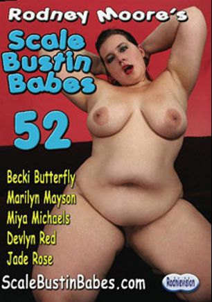 Scale Bustin Babes 52, starring Becki Butterfly, Miya Michaels, Jade Rose, Marilyn Mayson, Buxom Bella and Rodney Moore, produced by Rodnievision.