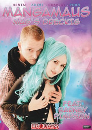 Mangamaus Mag's Dreckig, starring Mangamaus Miku and Barney Pimpson, produced by Eronite.