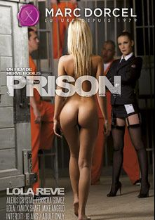 Prison, starring Lola Reve, Alexis Crystal, Vicktoria Redd, Ferrera Gomez, Dido Angel, Thomas Crown, Leny Evil, Mike Angelo, Neeo, Ian Scott and Thomas Stone, produced by Marc Dorcel SBO and Marc Dorcel.
