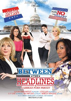 "Adult entertainment movie ""Between The Headlines"" starring Lotus Lain, Vanessa Veracruz & Aaliyah Love. Produced by Filly Films."