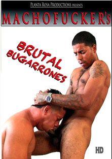 Brutal Bugarrones, starring Bruto, Jose, Marius (Machofucker), Maluco, The Mercenary, Dangerous, Ajax (m), Lindo, Ruff-Rider, Tiago, Othello and Cesar, produced by Machofucker Studio.