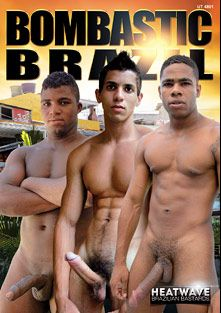 Bombastic Brazil, produced by Heatwave Brazilian Bastards and Vimpex Gay Media.