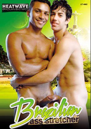 Brazilian Ass Stretcher, produced by Heatwave Brazilian Bastards and Vimpex Gay Media.