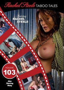 Taboo Tales 103, starring Rachel Steele and Misty, produced by Rachel Steele.
