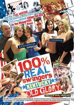"Adult entertainment movie ""100 Percent Real Swingers: Kentucky Old Glory"" starring Sydney Thomas, Nichole & Gianna. Produced by Vivid Entertainment."