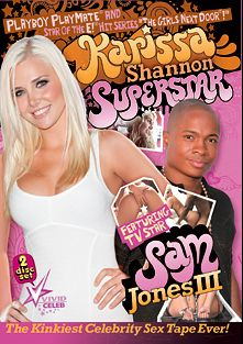 Karissa Shannon Superstar, starring Karissa Shannon and Sam Jones, produced by Vivid Celeb and Vivid Entertainment.